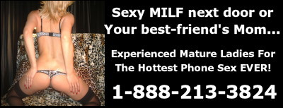 Live MILF XXX Phone Chatline